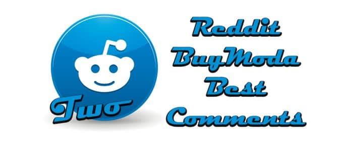 Reddit Buymoda Best Comments 2