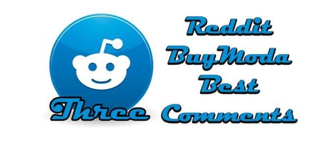 Reddit Buymoda Best Comments three